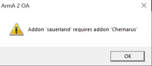 arma 2 OA error Sauerland requires chernarus.PNG