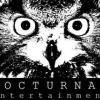 Nocturnal Entertainment™